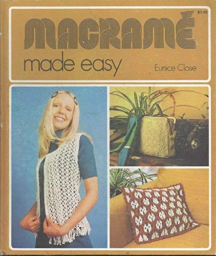 Macrame: Close, Eunice