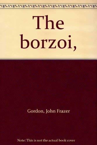 9780851529196: Borzoi, The ([A Bartholomew breed guide])