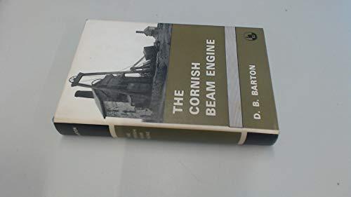 The Cornish Beam Engine: A survey of: Barton