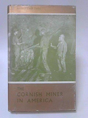 9780851530758: Cornish Miner in America