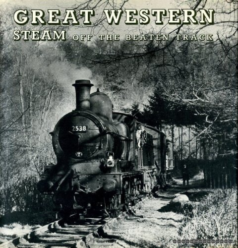9780851531618: Great Western Steam off the Beaten Track