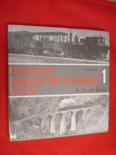 European narrow gauge steam: Rowe, D. Trevor