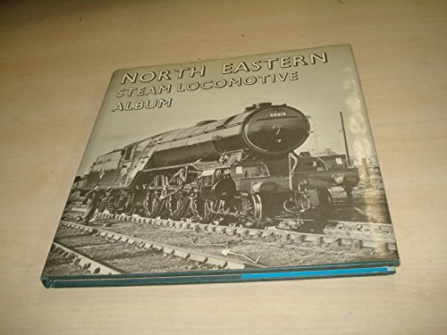 9780851532141: North Eastern Locomotive Album