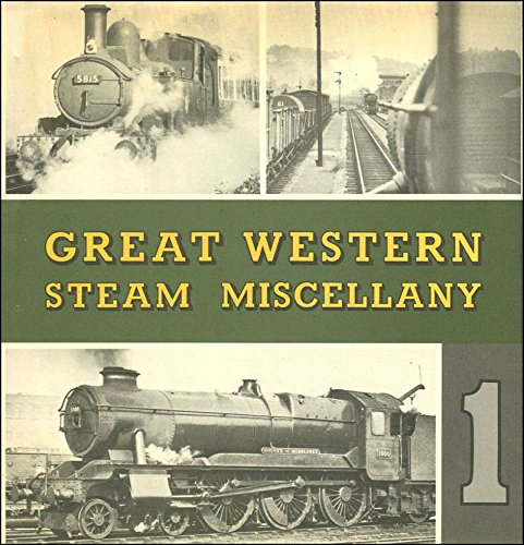 Great Western Steam Miscellany 1: Williams, Colin L.