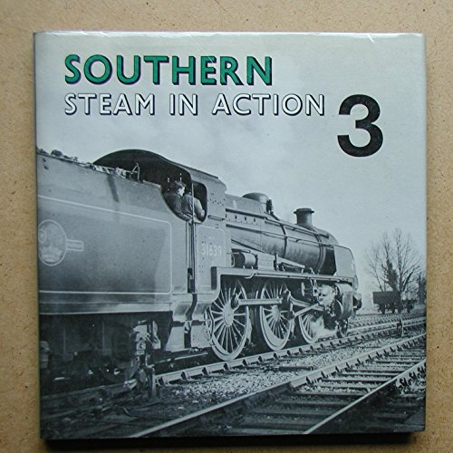 Southern Steam in Action 3.
