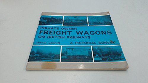 9780851532943: Private Owner Freight Wagons on British Railways