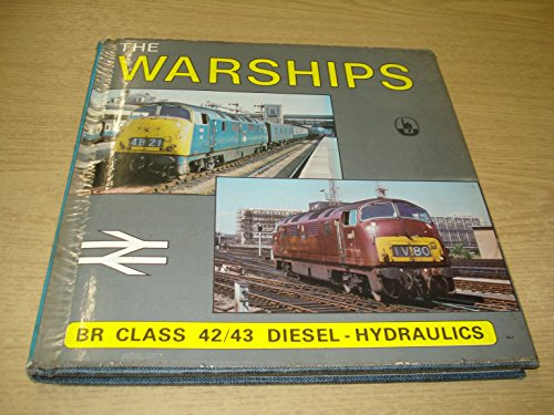 9780851533179: The Warships: BR class 42/43 Diesel-Hydraulics