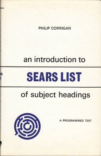 Introduction to Sears' List of Subject Headings: PHILIP R D