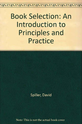 9780851571126: Book Selection: An Introduction to Principles and Practice