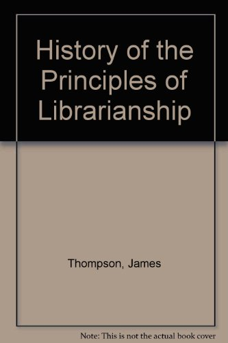 History of the Principles of Librarianship: Thompson, James
