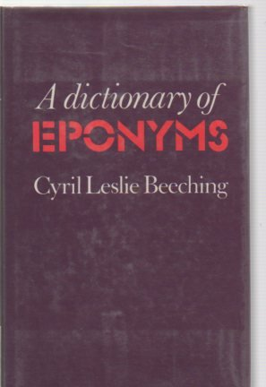 9780851573298: A Dictionary of Eponyms