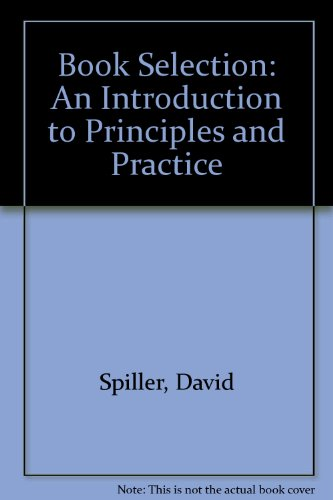 9780851574042: Book Selection: An Introduction to Principles and Practice