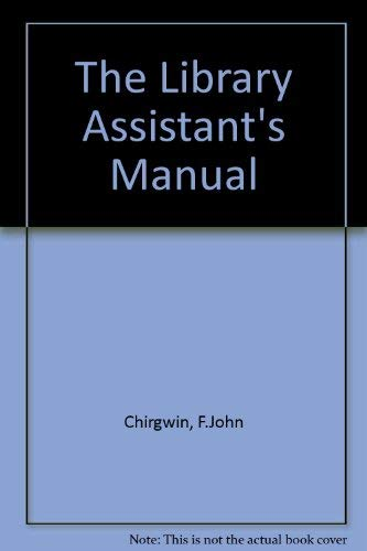 9780851574202: The Library Assistant's Manual