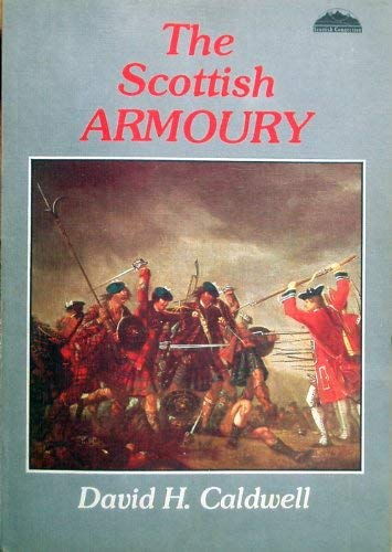 9780851581316: Scottish Armoury (Scottish connection)