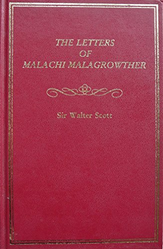 The letters of Malachi Malagrowther: Scott, Walter