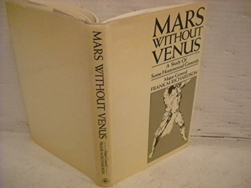 Mars without Venus: A Study of Some: Richardson, Frank M.