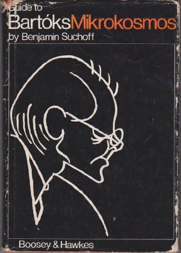 9780851620022: Guide to Bartok's Mikrokosmos
