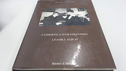 9780851620084: Catherine and Igor Stravinsky: A Family Album