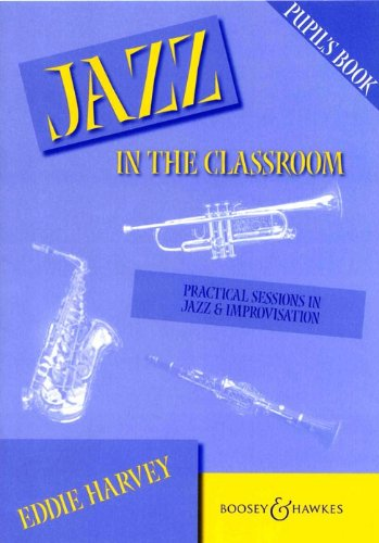 9780851620435: Jazz in the Classroom: Teacher's Book: Practical Sessions in Jazz and Improvisation
