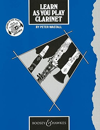 9780851620541: Learn as You Play Clarinet: Tutor Book (Learn as You Play Series)