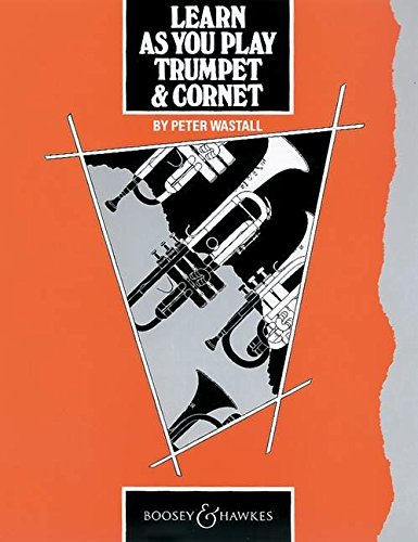 9780851620633: Learn as You Play Trumpet and Cornet: Tutor Book (Learn as You Play Series)
