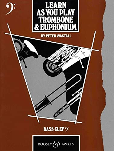 9780851620664: Trombone and Euphonium: Tutor Book: (bass Clef) (Learn as You Play Series)
