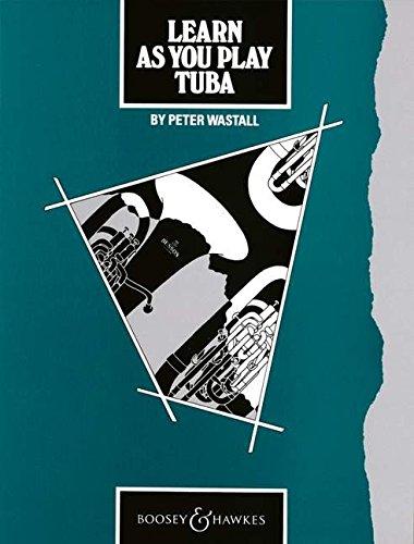 9780851620688: Learn as You Play Tuba: Tutor Book (Learn as You Play Series)