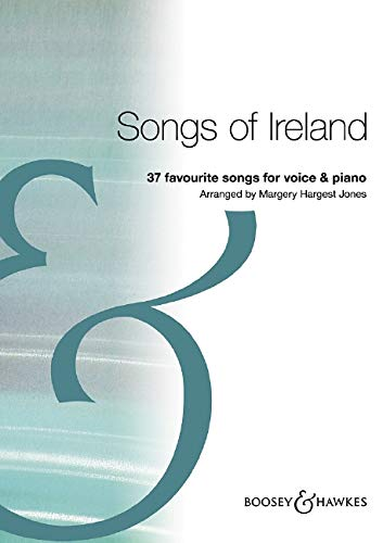 Songs of Ireland. 37 favourite songs for voice and piano.