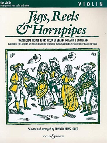 9780851621227: Jigs, Reels and Hornpipes: For Violin, with Optional Easy Violin and Guitar: Traditional Fiddle Tunes from England, Ireland and Scotland