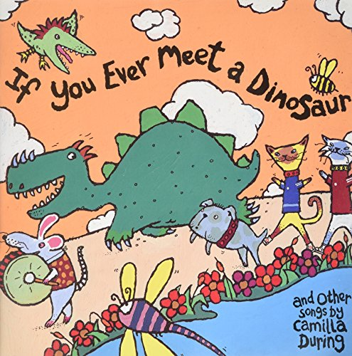 9780851621289: If You Ever Meet a Dinosaur and Other Songs