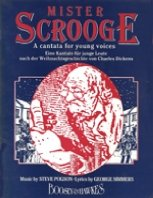 9780851621647: Mister Scrooge: A Cantata for Young Voices