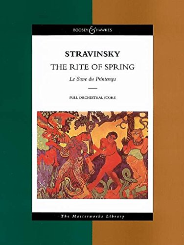 9780851621913: Stravinsky - The Rite of Spring: Le Sacre du Printemps The Masterworks Library (Boosey & Hawkes Masterworks Library)