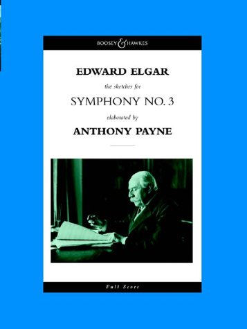 9780851622019: Symphony No.3: The Sketches for Symphony No.3 Elaborated by Anthony Payne
