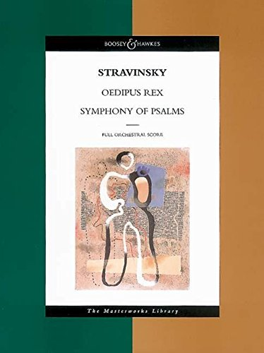 9780851622163: Stravinsky - Oedipus Rex and Symphony of Psalms: The Masterworks Library (Boosey & Hawkes Masterworks Library) (The Boosey & Hawkes Masterworks Library)