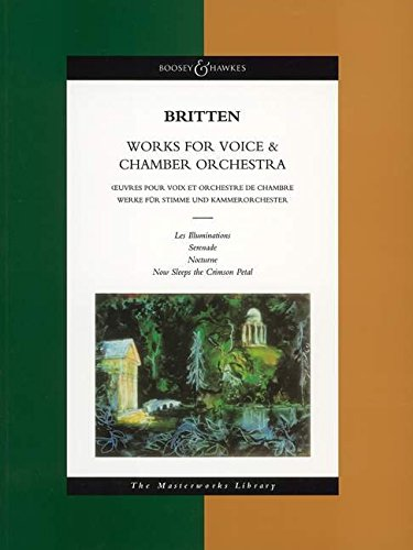 9780851622170: WORKS FOR VOICE & CHAMBER ORCHESTRA --- STUDY SCORE MASTERWORKS LIBRARY (Boosey & Hawkes Masterworks Library)