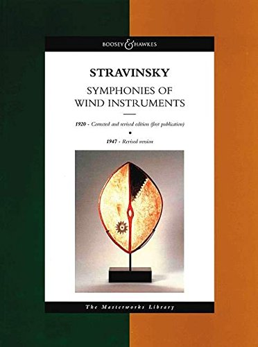 9780851623184: Stravinsky - Symphonies of Wind Instruments: The Masterworks Library (study score) (Boosey & Hawkes Masterworks Library)