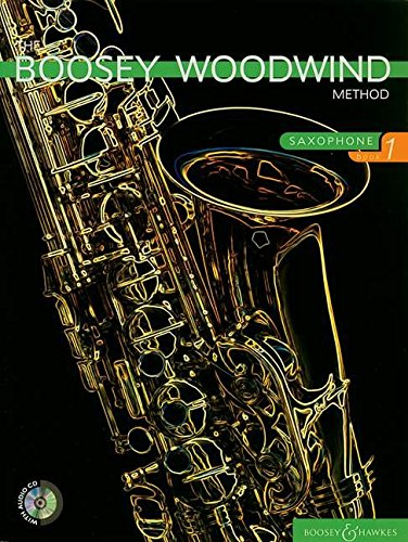 9780851623269: The Boosey Woodwind Method: Alto-saxophone: Beginners Bk. 1 (Boosey Woodwind Method Series)