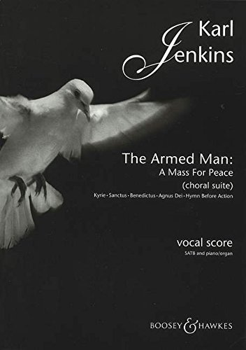9780851623702: The Armed Man: A Mass for Peace: Choral Suite