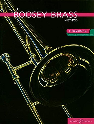 9780851623856: Boosey Brass Method, The: Trombone Piano Accompaniment