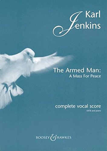 9780851624686: The Armed Man: A Mass for Peace: Complete Vocal Score with Piano