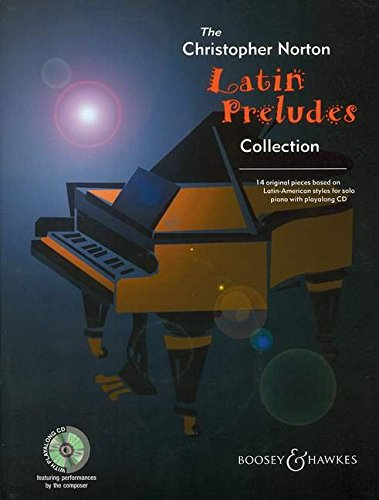9780851624747: The Christopher Norton Latin Preludes Collection: 14 Original Pieces Based on Latin American Styles