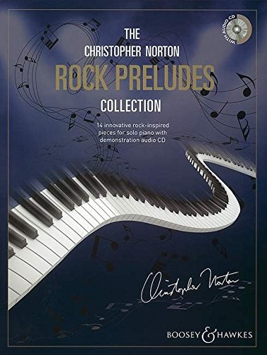 The Christopher Norton Rock Preludes Collection: 14 Original Pieces Based on the Strong Rhythms of ...