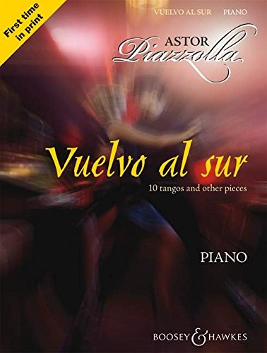 9780851624990: Vuelvo al Sur: 10 Tangos and Other Pieces for Piano