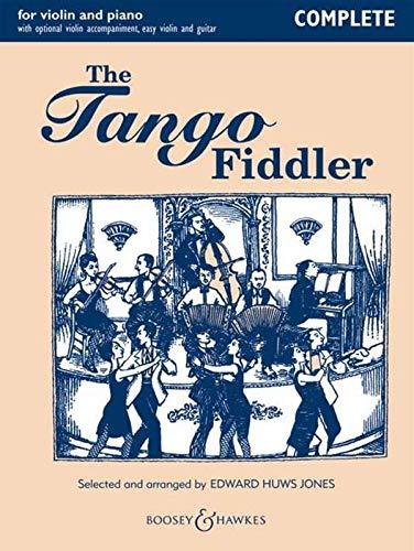 The Tango Fiddler, Violine (2 Violinen) und Klavier, Gitarre ad lib. : Mit optionaler Begleitstimme für Violine. Violinstimmen in leichtem und mittlerem Schwierigkeitsgrad - Edward Huws Jones