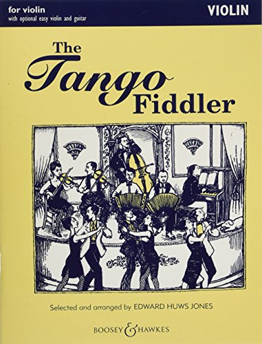 9780851625010: The Tango Fiddler: For Violin and Piano with Chord Symbols and Optional Violin Accompaniment: Violin/Easy Violin