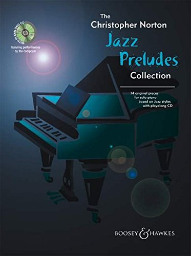 9780851625027: THE CHRISTOPHER NORTON JAZZ PRELUDES COLLECTION: 14 ORIGIANL PIECES FOR SOLO PIANO BASED ON JAZZ STYLES
