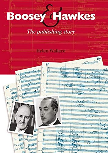 9780851625140: Boosey and Hawkes: The Publishing Story