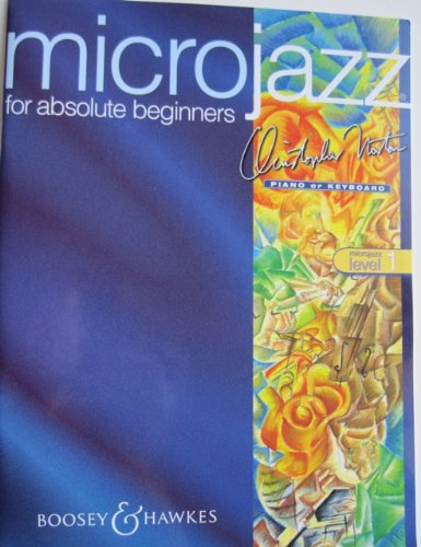 Microjazz for Absolute Beginners: For the Piano: Norton, Christopher