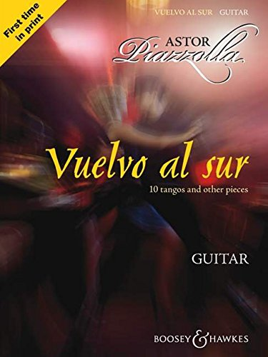 9780851625485: Astor Piazzolla - Vuelvo Al Sur: 10 Tangos and Other Pieces for Solo Guitar