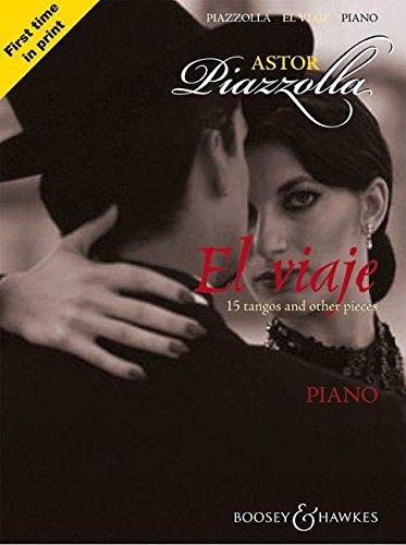 9780851625546: Astor Piazzolla - El Viaje: 15 tangos and other pieces Piano